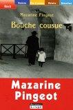 echange, troc Mazarine Pingeot - Bouche cousue (grands caractères)
