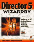 Director 5 Wizardry: Master the Art o...