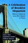 img - for A Celebration Of Brooklyn Hispanism: Hispanic Literature From Don Quijote To Today book / textbook / text book