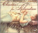 echange, troc Classics for Relaxation - Classics for Relaxation