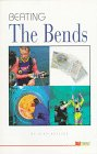 Beating the Bends: The Diver's Guide to Avoiding Decompression Sickness