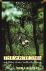 The White Deer (0688129005) by Bierhorst, John