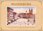 Magdeburg - In alten Ansichtskarten