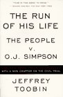 The Run of His Life: The People versus O. J. Simpson (0684842785) by Toobin, Jeffrey