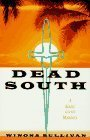 img - for Dead South: A Sister Cecile Mystery by Winona Sullivan (1996-02-03) book / textbook / text book