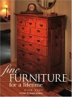 Fine Furniture for a Lifetime (Popular Woodworking) - 1558705937