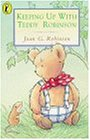 Keeping Up with Teddy Robinson (Young Puffin Books)