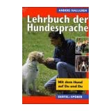 Lehrbuch der Hundesprache. Mit dem Hund auf du und duvon &#34;Anders Hallgren&#34;