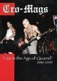 Cro-Mags - Live in the Age of Quarrel 1986 - 2001 [2006] (REGION 1) (NTSC) [Edizione: Regno Unito]
