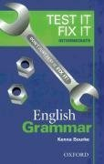 Test it, Fix it - English Grammar: Intermediate level
