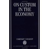 img - for On Custom in the Economy [HARDCOVER] [1998] [By Ekkehart Schlicht] book / textbook / text book