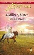 A Military Match (Mounted Color Guard Series #3) (Love Inspired #470), Patricia Davids