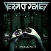 Condamned by VERDICT DENIED