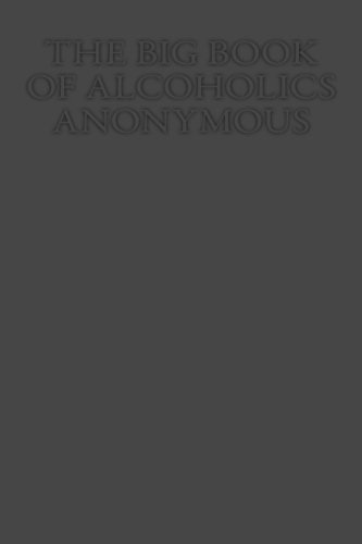 The Big Book   of Alcoholics Anonymous (Big Book Alcoholics Anonymous compare prices)