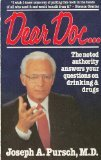 img - for Dear Doc--: The Noted Authority Answers Your Questions on Drinking and Drugs book / textbook / text book