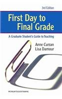 First Day to Final Grade, Third Edition: A Graduate...