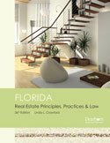 Florida Real Estate: Principles, Practices & Law...