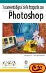 Tratamiento digital de la fotografia con photoshop/ How to Wow: Photoshop for Photography (Diseno Y Creatividad / Design and Creativity) (Spanish Edition) (8441518017) by Davis, Jack