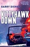 Kittyhawk Down: The Second Challis and Destry Mystery
