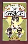 img - for Six More Days of Grace book / textbook / text book