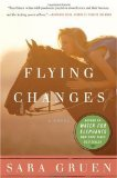 Flying Changes by Gruen, Sara [Paperback]
