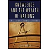 Knowledge and the Wealth of Nations A Story of Economic Discovery by Warsh, David [W. W. Norton,2006] [Hardcover]