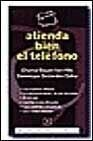 img - for Atienda Bien El Telefono (Spanish Edition) book / textbook / text book