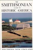 The Smithsonian Guide to Historic America Southern New England (Smithsonian Guides to Historic America) (1556700512) by Wiencek, Henry