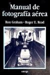 Manual de Fotografia Aerea (Spanish Edition) (842820859X) by Graham, Ron