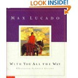 With You All the Way (0439411173) by Lucado, Max