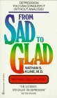 img - for By Nathan S. Kline From Sad to Glad: Kline on Depression: Revised and Updated (Rev Upd) [Mass Market Paperback] book / textbook / text book