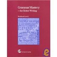 Grammar Mastery for Better Writing: Level 1