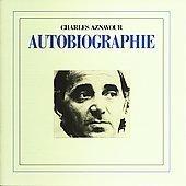 Charles Aznavour - Autobiographie - Zortam Music