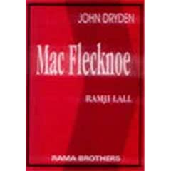 analysis of john drydens mac flecknoe An analysis of john dryden's poem mac flecknoe this handout, which can also be used as a lecture provides the seventeenth-century political and literary.