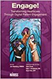 img - for Engage! Transforming Healthcare Through Digital Patient Engagement book / textbook / text book