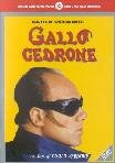 Gallo Cedrone [Italian Edition]