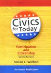 img - for Civic for Today - Participation and Citizenship (2nd, Second Revision Edition) - By Steven C. Wolfsen book / textbook / text book