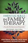 Essential Skills in Family Th: From the First Interview to Termination (The Guilford Family Therapy Series) 2nd (second) edition