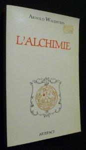 L'Alchimie (Collection dirigée par Xavier Pasquini)