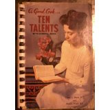 img - for A Good Cook...Ten Talents with General Index book / textbook / text book