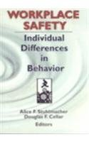 Workplace Safety: Individual Differences in Behavior
