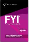 FYI: For Your Improvement - Competencies Development Guide, 6th Edition, Michael M. Lombardo