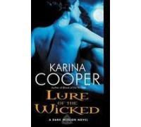 Image of Lure of the Wicked: A Dark Mission Novel