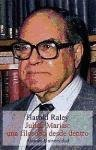 img - for Julian Marias: Una Filosofia Desde Dentro by Harold Raley (2007-06-30) book / textbook / text book