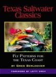 Texas Saltwater Classics: Fly Patterns for the Texas Coast