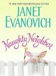 Naughty Neighbor (0060598921) by Evanovich, Janet