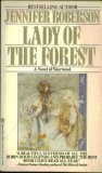 Lady of the Forest, JENNIFER ROBERSON