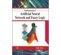 Fundamental of Artificial Neural Network and Fuzzy Logic