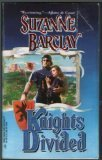 Knights Divided  (The Sommerville Brothers) (Harlequin Historicals, No 359), BARCLAY