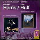 echange, troc Norman Harris, Leon Huff - Harris Machine / Here to Create Music
